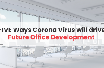 5 Ways Coronavirus Will Drive Future Office Development