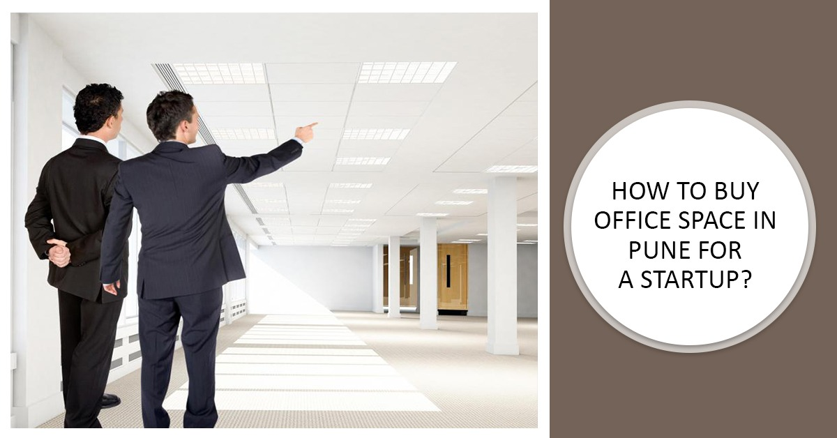 How to buy office space in Pune for a start-up